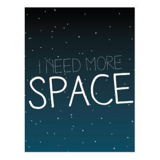 I need more space postcard