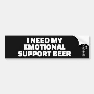 I Need My Emotional Support Beer Bumper Sticker