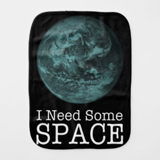I Need Some Space Baby Burpcloth Burp Cloth
