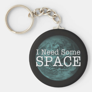 I Need Some Space Key Chain