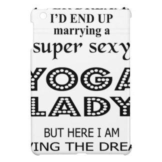 I never dreamed marrying a sexy yoga lady iPad mini case