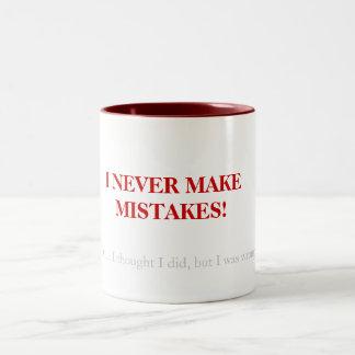 I never make mistakes.... Two-Tone coffee mug