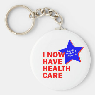 I NOW HAVE HEALTH CARE THANKS PRESIDENT OBAMA KEYCHAINS