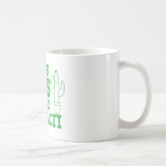 i only cuss around my cacti coffee mug