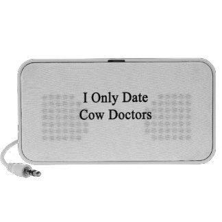 I Only Date Cow Doctors Speaker System