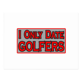 I Only Date Golfers Postcards