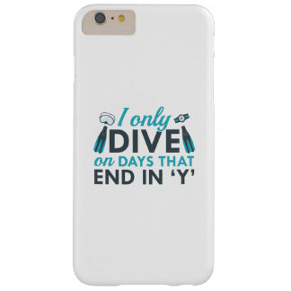 I Only Dive Barely There iPhone 6 Plus Case
