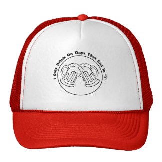 """I Only Drink On Days That End In """"Y"""" Mesh Hats"""