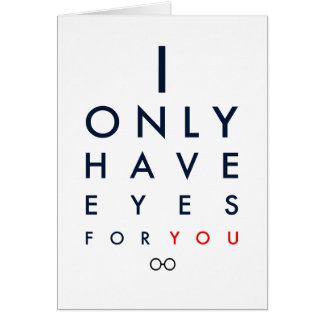 """""""I Only Have Eyes For You"""" Valentine's Day Card"""