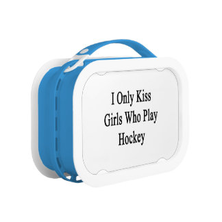 I Only Kiss Girls Who Play Hockey Lunch Box