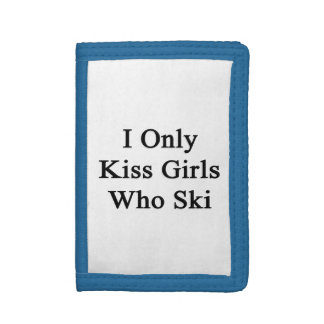 I Only Kiss Girls Who Ski Tri-fold Wallet