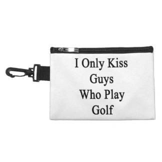 I Only Kiss Guys Who Play Golf Accessories Bags