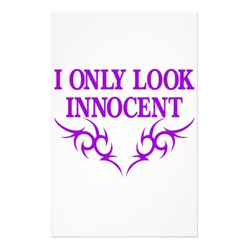 I Only Look Innocent Stationery Paper