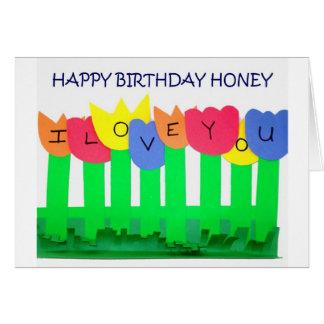 I ONLY NEED YOU=HAPPY  BIRTHDAY HONEY CARD
