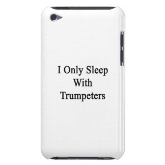 I Only Sleep With Trumpeters iPod Case-Mate Cases