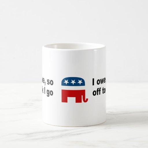 I owe, I owe, so off to work I go Mug