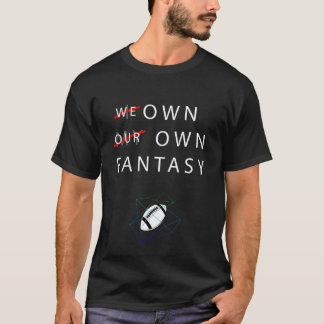 I own my own fantasy T-Shirt