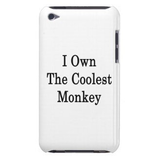 I Own The Coolest Monkey iPod Touch Cases