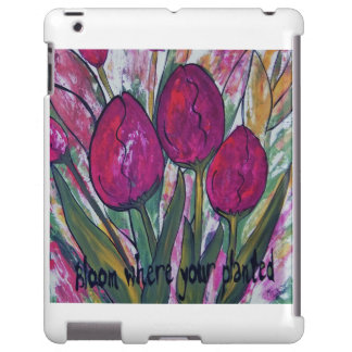 """I Pad Case """"Bloom Where Your Planted"""