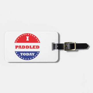 I Paddled Today Luggage Tag