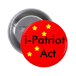 i Patriot Act 6 Cm Round Badge