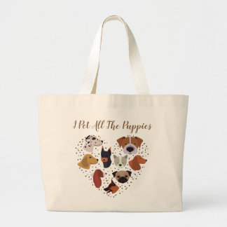I Pet All The Puppies Tote
