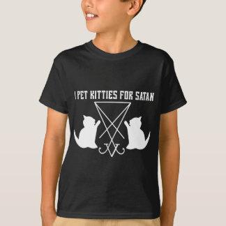 I Pet Kitties for Satan T-Shirt