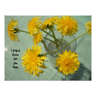 I Picked These for You Mom - Dandelion Bouquet Poster