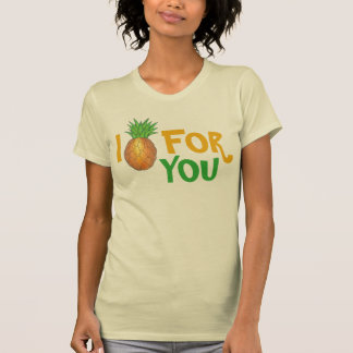 I Pine For You Tropical Pineapple Funny Foodie T-Shirt