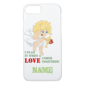 I Plan It When A LOVE Comes Together! iPhone 8/7 Case