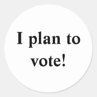 I plan to vote! round sticker