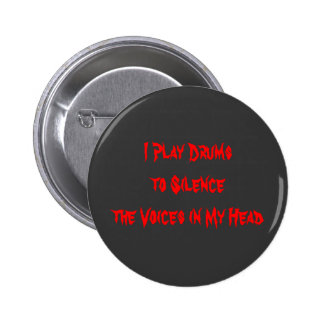 I Play Drums 6 Cm Round Badge