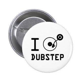 I play Dubstep / I love Dubstep / I heart Dubstep Pinback Buttons
