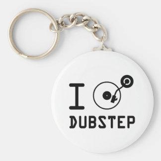 I play Dubstep / I love Dubstep / I heart Dubstep Keychains