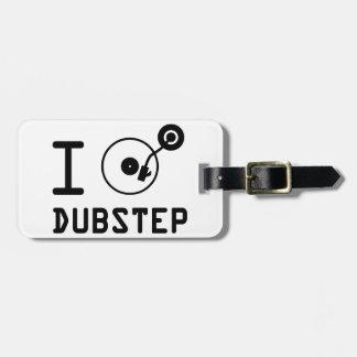 I play Dubstep I love Dubstep I heart Dubstep Travel Bag Tags