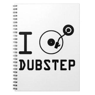 I play Dubstep I love Dubstep I heart Dubstep Spiral Note Book