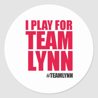 I Play for Team Lynn Sticker