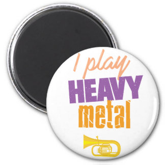 I Play Heavy Metal Funny Tuba Player Magnet