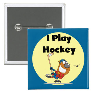 I Play Hockey Tshirts and Gifts Buttons