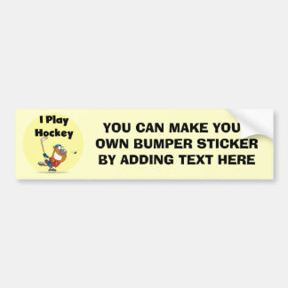 I Play Hockey Tshirts and Gifts Bumper Sticker