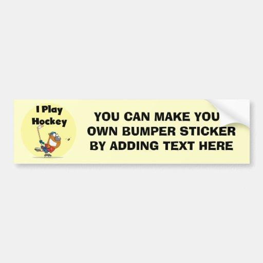 I Play Hockey Tshirts and Gifts Bumper Sticker