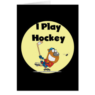 I Play Hockey Tshirts and Gifts Card