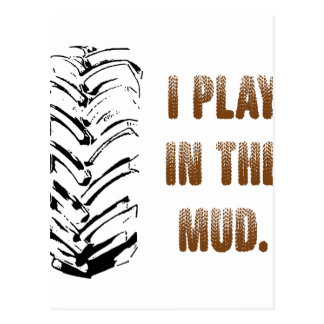 I Play In The Mud Postcard