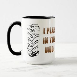 I Play In The Mud Two-tone Mug