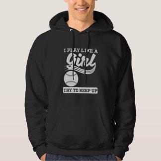 I Play Like A Girl Softball Hoodie