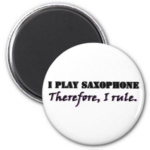 I Play Saxophone... Magnet