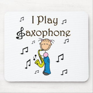 I Play Saxophone T-shirts and Gifts Mouse Pads