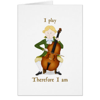 I Play Therefore I Am Card
