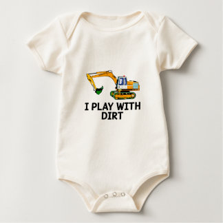 I Play With Dirt Excavator Baby Romper Baby Bodysuit