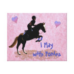 I Play with Ponies Canvas Prints